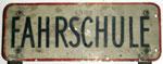 Die allererste Fahrschultafel der Fahrschule Janeschitz